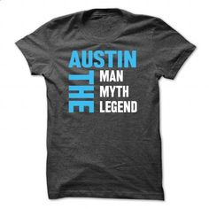 AUSTIN The Man,The Myth,The Legend...! - #band tee #sweatshirt tunic. SIMILAR ITEMS => https://www.sunfrog.com/Names/AUSTIN-The-ManThe-MythThe-Legend-DarkGrey-Guys.html?68278