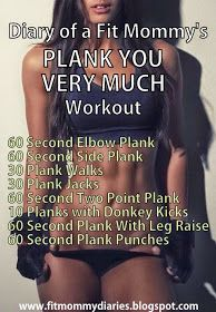 Diary of a Fit Mommy: Diary of a Fit Mommy's Plank You Very Much Workout
