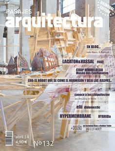 Pasajes arquitectura : diseño e innovación. Nº 132. Abril 2014. Sumario dialnet: http://dialnet.unirioja.es/servlet/revista?codigo=8734 Na biblioteca: http://kmelot.biblioteca.udc.es/record=b1219786~S1*gag