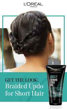 You don't need long hair for the perfect updo! Get this braided updo for short hair with Lock It Extreme Style Gel from L'Oréal Paris for gravity-defying high shine. Braided Updo For Short Hair, Braided Hairstyles, Natural Hair Tips, Natural Hair Styles, Bald Hair, L'oréal Paris, Great Hair, Braid Styles, Hair Dos