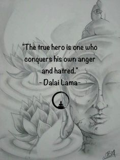 """ Dalai Lama / ""The true hero is one who conquers his own anger and hatred . Buddhist Quotes, Spiritual Quotes, Wisdom Quotes, Positive Quotes, Me Quotes, Dalai Lama, Buddha Quote, E Mc2, Yoga Quotes"