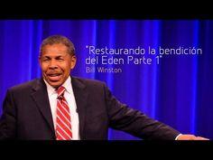 Restaurando la bendición del Edén, Parte 1 - Bill Winston (Ensancha 2013)