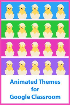 An animated theme (four gif files included) to add some fun to your Google classroom. Easy to upload. Great for Spring and Easter! Perfect for distance learning and online learning Online Classroom, Classroom Decor, Gif Files, Free Education, Baby Chicks, Google Classroom, Educational Technology, Headers, Some Fun
