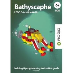 Bathyscaphe LEGO WeDo.  Award winning RoboCAMP LEGO NXT building & programming instruction guide.