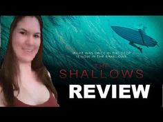 The Shallows - Movie Review The Shallows Movie, Guys Thoughts, Channel, Deep, Facebook, Youtube, Movie Posters, Movies, Films
