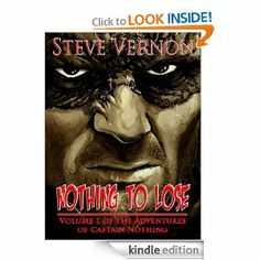 Join Steve Vernon, Nova Scotia's hardest working horror writer, as he takes you into the world of Captain Nothing. It's a world without hope, a world that is as cold and dark as a landlord's heart, three days after the rent is due. It's a world that could give the Batman a case of the squirming night fears. NOTHING TO LOSE is a collection of stories that will show you the darker side of courage.