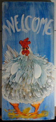 Welcome Chicken Sign Folk Art Chicken Art by cackleblossums, $32.00