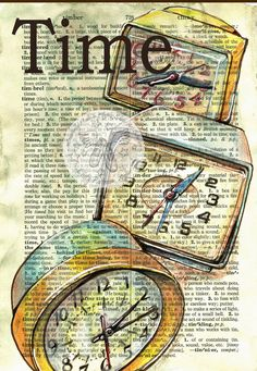 1960's Time - Mixed Media Drawing of vintage alarm clocks on a collegiate dictionary page - flying shoes art studio