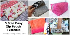 5 free easy zip pouch tutorials, perfect for gifts from iheartstitching on youtubeDid you know I have 5 different zip pouch tutorials?  I put them all in a playlist so they are easy to find... great gifts ! http://youtu.be/j7ya5RxtHT4?list=PL233wsmULhHiSqbeixvq3fQhIgpOfr8Kv