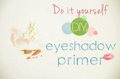 Homemade eye shadow primer!