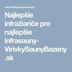 Najlepšie infražiariče pre najlepšie infrasauny- VirivkySaunyBazeny.sk Boarding Pass, Blog
