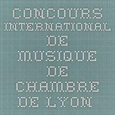 ...Concours International de Musique de Chambre de Lyon...