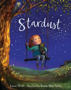 Stardust by Jeanne Willis; illustrated by Briony May Smith. Nosy Crow/Candlewick Beautifully illustrated story of a young girl who longs to shine as bright as her sister. Oliver Jeffers, Falmouth, Devon, Keane, Children's Picture Books, Strong Girls, Stand Tall, Girls Dream, Night Skies