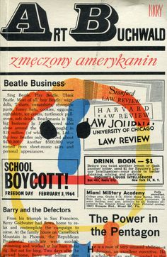 """""""Zmęczony Amerykanin"""" Art Buchwald Translated by Henryk Zdanowski Cover by Jerzy Jaworowski Published by Wydawnictwo Iskry 1968"""