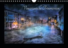 Pinterest Instagram, Photoshop, Digital Art, Fantasy, Venetian, Venice Italy, Wall Calendars, Graphics, Pictures