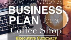 Coffee Shop Business Plan: Executive Summary