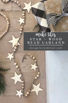 DIY Wood Bead + Star Garland: festive, simple to make and inexpensive too! (Design Loves Detail) DIY Wood Bead + Star Garland: festive, simple to make and inexpensive too! Clay Christmas Decorations, Diy Christmas Garland, Noel Christmas, Handmade Christmas, Xmas, Christmas Sewing, Wood Bead Garland, Diy Garland, Beaded Garland