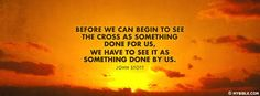 The Cross Was Something Done By Us And For Us.