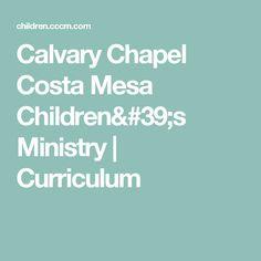 Calvary Chapel Costa Mesa Childrens Ministry