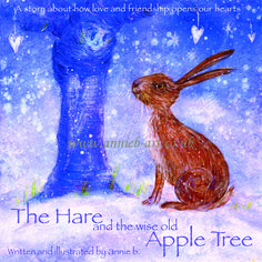 A positive children's book by annie b. The hare and the wise old apple tree is a story about a sad hare whom befriends a wise old tree and learns that everything does change, and that we can never loose love and that being kind is key New Children's Books, Children's Picture Books, Beautiful Stories, Apple Tree, Kids Songs, Hare, Childrens Books, Old Things, Illustration