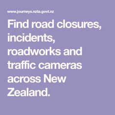 Find road closures, incidents, roadworks and traffic cameras across New Zealand. Traffic Camera, Road Closure, South Island, New Zealand, Cameras, Map, Travel, Voyage, Trips