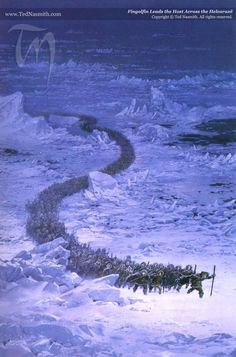 Fingolfin Leads the Host Across the Helcaraxë ~ Ted Nasmith.