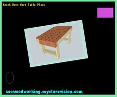 Knock Down Work Table Plans 095638 - Woodworking Plans and Projects!