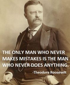 President Theodore Roosevelt quote - the power of belief. Description from pinterest.com. I searched for this on bing.com/images