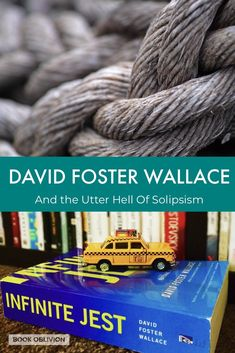 David Foster Wallace and the Utter Hell of Solipsism 🔥 - Book Oblivion Good Books, Books To Read, Roland Barthes, David Foster Wallace, Critical Theory, That One Person, Famous Words, What Book, Happy Reading