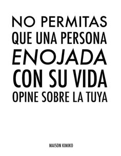 """Don't permit a person annoyed with their life opinion on yours. The Words, More Than Words, Quotes To Live By, Me Quotes, Motivational Quotes, Inspirational Quotes, Positive Messages, Positive Thoughts, Quotes En Espanol"