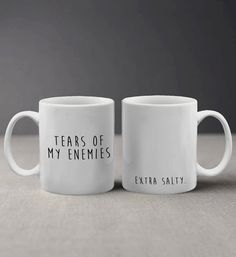 Funny Tears of My Enemies Extra Salty Design Mug by AndreaEmporium