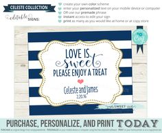 LOVE is SWEET editable sign. Sign template for Showers or Weddings. Use corjl to change color, font, and phrase YOU edit Celeste collection