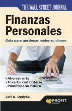 finanzas personales: guia para gestionar mejor su dinero jeff d. opdyke 9788415330530