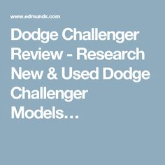 Dodge Challenger Review - Research New & Used Dodge Challenger Models…