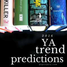 2016 YA Genre Trend Predictions ~ Wherein I Kidnap Other Bloggers' Opinions Too