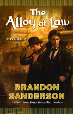 Book 4 of the Mistborn series by Brandon Sanderson. Set 300 years later.