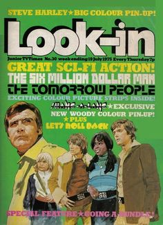 July 1975, The Six Million Dollar Man and The Tomorrow People.