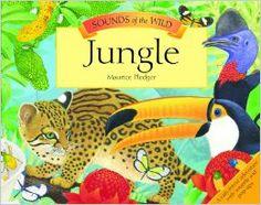 Sounds of the Wild: Jungle (Pledger Sounds): Maurice Pledger: 9781592234721: Amazon.com: Books