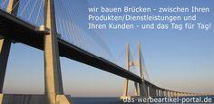Wir bauen Brücken - zwischen Ihren Produkten und Ihren Kunden - und das Tag für Tag. ©Justin Jernoiu, das-werbeartikel-portal.de