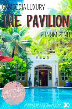 Staying at The Pavilion Phnom Penh, complete luxury in the capital of Cambodia Backpacking India, Backpacking South America, South America Travel, Cambodia Beaches, Cambodia Travel, Vietnam Travel, Visit Thailand, Thailand Travel, Scuba Diving Thailand