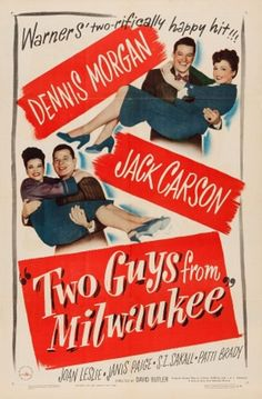 Jack Carson, Joan Leslie, Dennis Morgan, and Janis Paige in Two Guys from Milwaukee (1946)