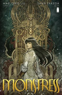 IMAGE COMICS (W) Marjorie M. Liu (A/CA) Sana Takeda Set in an alternate matriarchal Asia, in a richly imagined world of art deco-inflected steampunk, MONSTRESS tells the story of a teenage girl Best Comic Books, Comic Books Art, Book Art, Image Comics, Comics Gratis, Print Image, Georges Wolinski, Manga, Beste Comics