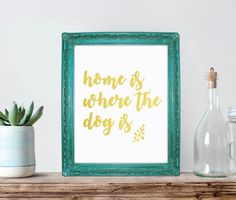 Dog print printable dog quote dog lover gift by ChloeDrapeauArt