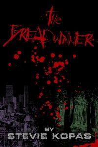 The Breadwinner (Horror/Thriler/Sci-Fi)