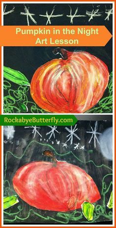 Rockabye Butterfly: Pumpkin in the Night Art Lesson - check link later Fall Art Projects, Classroom Art Projects, Art Classroom, Classroom Ideas, Class Projects, Halloween Projects, School Projects, School Ideas, Kindergarten Art