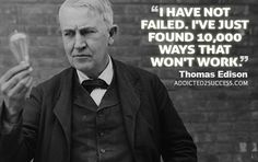 Thomas Edison was an American inventor and businessman, best known for inventing the light bulb, phonograph and motion picture camera Light Bulb Quotes, Thomas Edison Light Bulb, Great Quotes, Me Quotes, Thomas Edison Quotes, Good Advice, Success Quotes, Self Improvement, Positive Vibes