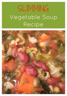 Slimming Vegetable Soup Recipe from - Loaded with healthy veggies beans and great flavor this soup is easy to prepare and it freezes really well too. Vegetable Soup Healthy, Vegetable Soup Recipes, Healthy Soup Recipes, Easy Dinner Recipes, Cooking Recipes, Gooseberry Patch Cookbooks, Weight Loss Soup, Soup Kitchen, Vegan Dishes