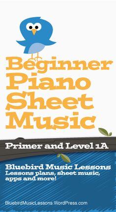 Free Piano Sheet Music for Beginners (PDF) - https://bluebirdmusiclessons.wordpress.com/2016/06/08/free-piano-sheet-music-for-beginners-pdf/