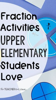 Fraction Activities Students Love – The Teacher Next Door