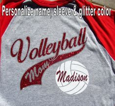 """Volleyball Mom Shirt Raglan Jersey Style With Your Team Name, """"Volleyball MOM"""" Your Choice of Long o"""